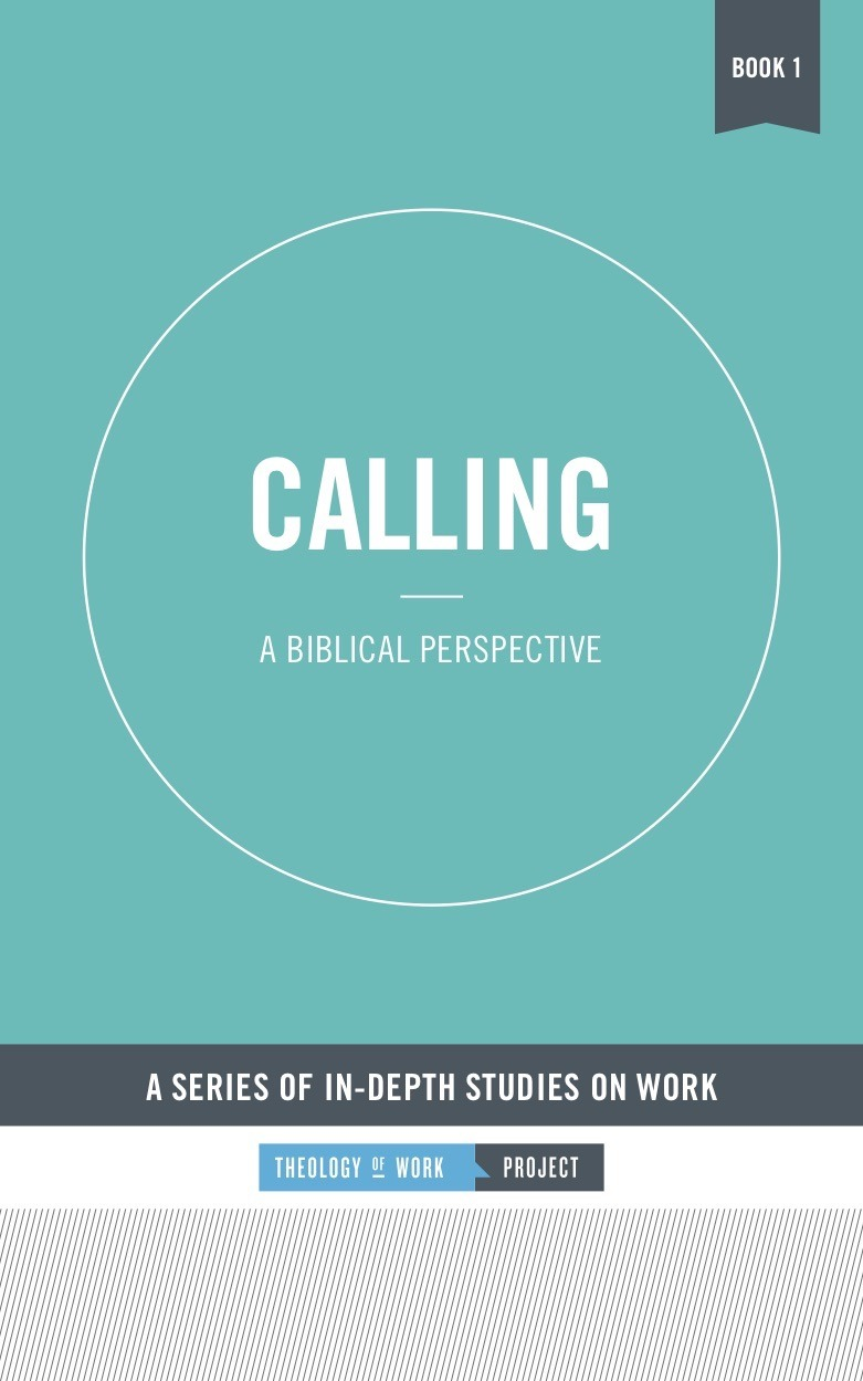 Calling: A Biblical Perspective, Free eBook | Theology of Work