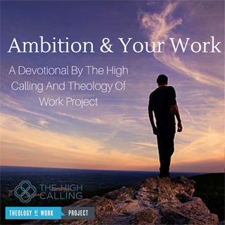 Ambition And Your Work
