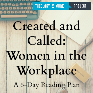 Created And Called Women In The Workplace