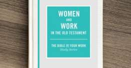 Women and Work in the Old Testament (Bible Study Book)