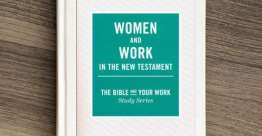Women and Work in the New Testament (Bible Study Book)