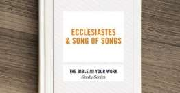 Ecclesiastes & Song of Songs (Bible Study Book)