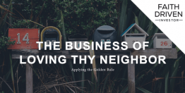 The Business of Loving Thy Neighbor (Devotional)