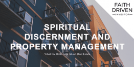 Spiritual Discernment and Property Management (Devotional)